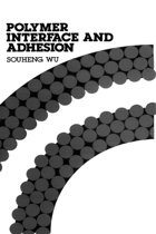 Polymer Interface and Adhesion