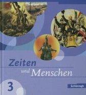 Zeiten und Menschen 3 Ausgabe Baden-Wurttemberg