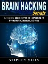 Brain Hacking Secrets