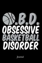Obsessive Basketball Disorder Journal