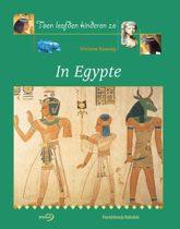 Toen Leefden De Kinderen Zo / In Egypte