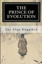 The Prince of Evolution