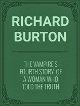 The Vampire's Fourth Story. Of A Woman Who Told The Truth