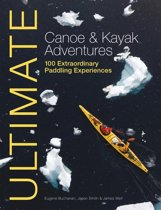 Ultimate Canoe & Kayak Adventures