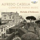 Michele D'Ambrosio - Casella; Complete Piano Music