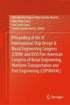 Proceeding of the VI International Ship Design & Naval Engineering Congress (Cidin) and XXVI Pan-American Congress of Naval Engineering, Maritime Tran