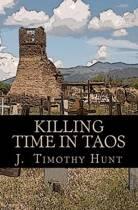 Killing Time in Taos