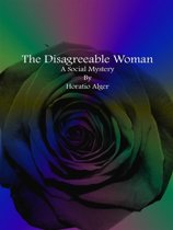 The Disagreeable Woman