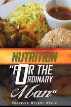 Nutrition for the Ordinary Man