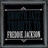 Smooth Jazz Tribute to Freddie Jackson