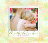 A Mother's Love: Songs For Sharing