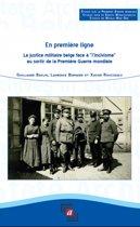 """En première ligne : La justice militaire belge face à """"l'incivisme"""" au sortir de la Première Guerre mondiale"""
