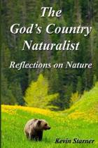 The God's Country Naturalist