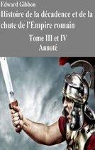 Histoire de la décadence et de la chute de l'Empire romain-Tome III et IV