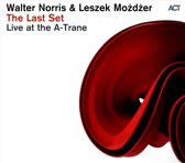 The Last Set (Live At The A-Trane)