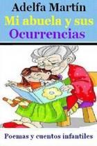 Mi Abuela Y Sus Ocurrencias
