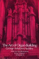 The Art of Organ Building, Vol. 2