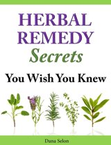 Herbal Remedies Secrets You Wish You Knew