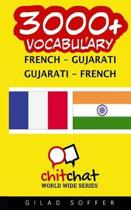 3000+ French - Gujarati Gujarati - French Vocabulary