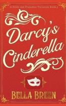 Darcy's Cinderella: A Pride and Prejudice Variation