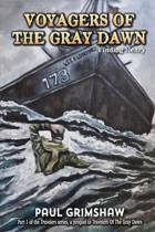 Voyagers of the Gray Dawn
