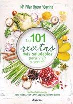 Las 101 recetas más saludables para vivir y sonreír