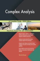 Complex Analysis A Complete Guide - 2020 Edition