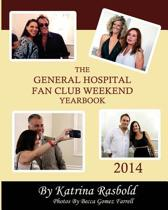The General Hospital Fan Club Weekend Yearbook - 2014 (Black and White Version)