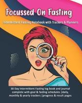 Focussed On Fasting