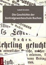 Die Geschichte der Zentralgewerbeschule Buchen