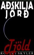 Aðskilja Jörð - 005 - Tjöld (Icelandic Edition)