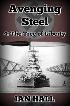 Avenging Steel 4: The Tree of Liberty