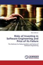 Risks of Investing in Software Engineering and Price of Its Failure
