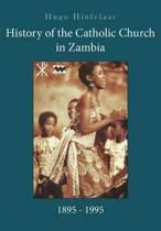 History of the Catholic Church in Zambia, 1895-1995