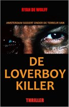 De Loverboy Killer