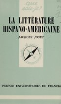 La littérature hispano-américaine
