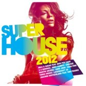 Super House 2012