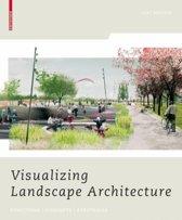 Visualizing Landscape Architecture