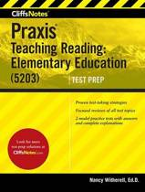 Cliffsnotes Praxis Teaching Reading