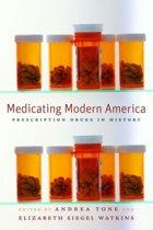 Medicating Modern America