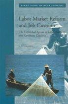 Labor Market Reform and Job Creation