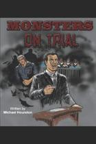 Monsters on Trial