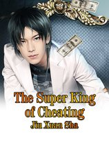 The Super King of Cheating