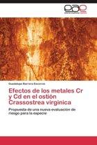 Efectos de Los Metales Cr y CD En El Ostion Crassostrea Virginica
