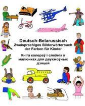 Deutsch-Belarussisch Zweisprachiges Bilderw rterbuch Der Farben F r Kinder