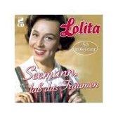 Lolita - Seemann, Lass Das Traumen- 50 Grosse Erfolge