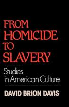 From Homicide to Slavery