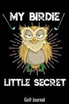My Birdie Little Secret Golf Journal