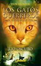 Río oscuro (Los Gatos Guerreros   El Poder de los Tres 2)