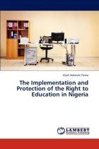 The Implementation and Protection of the Right to Education in Nigeria